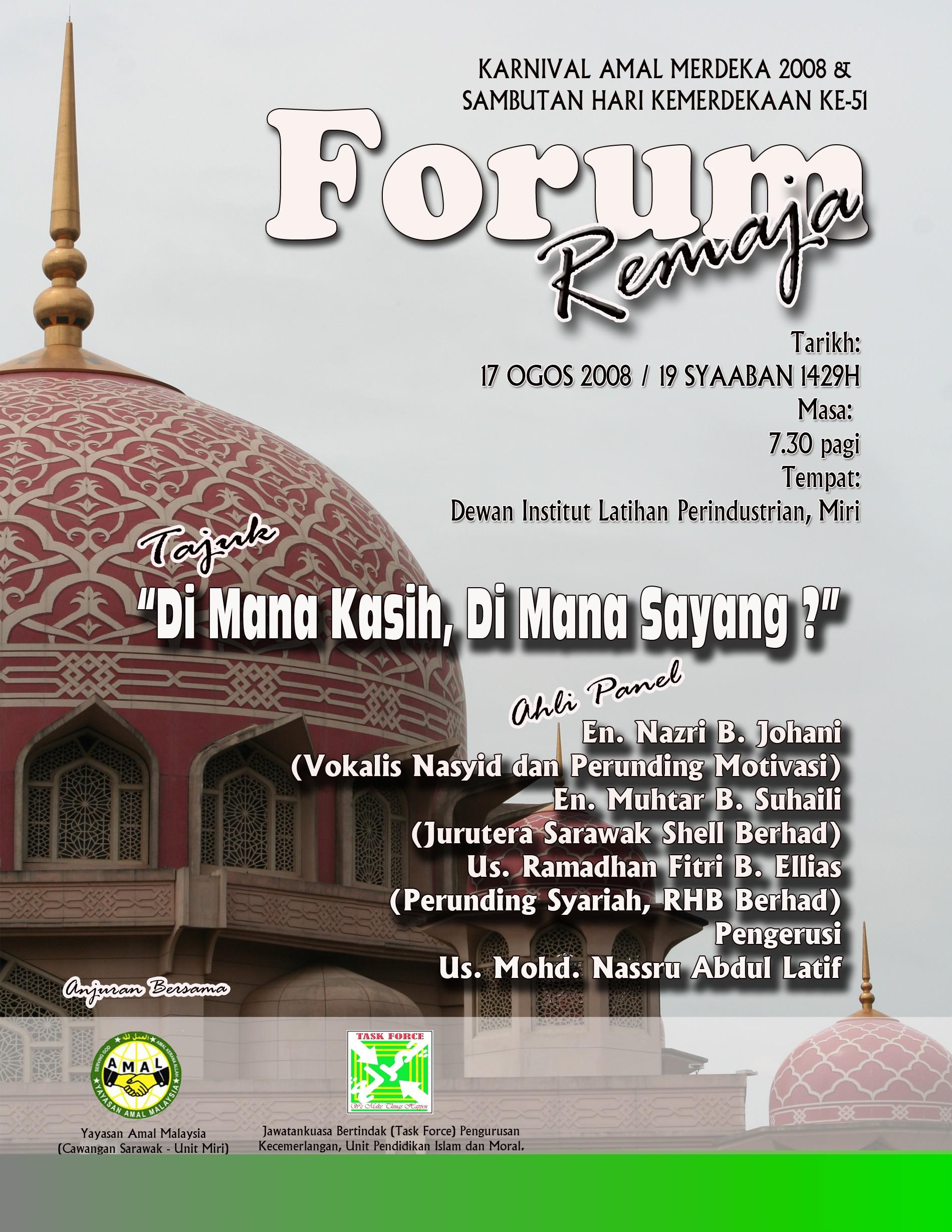 Forum Remaja Sempena Karnival 'Amal Merdeka 2008 Julai 10, 2008
