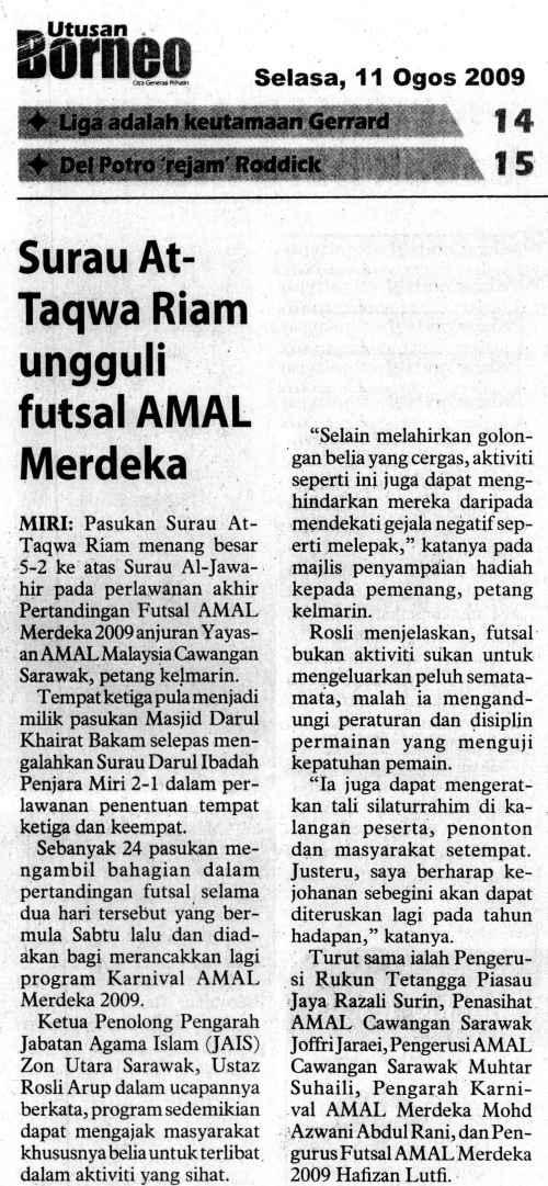 Laporan Futsal AMAL Merdeka @ Utusan Borneo, 11 Ogos 2009